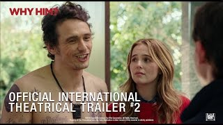Why Him? [Official International Theatrical Trailer #2 in HD (1080p)]