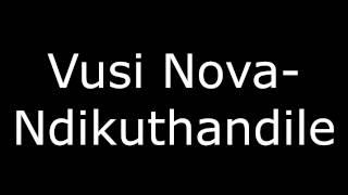 Vusi Nova - Ndikuthandile lyrics