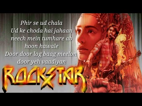 Phir Se Udd Chala Lyrics Video | Rockstar | Ranveer Kapoor | Nargis Fakhri | Mohit Chauhan