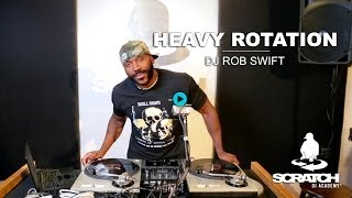Heavy Rotation with DJ Rob Swift | Scratch New York