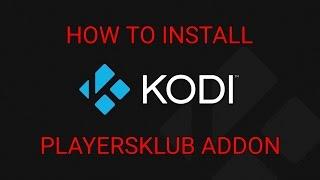 PLAYERSKLUB ADDON KODI 16.1|HOW TO INSTALL|PASSWORD CHANGE