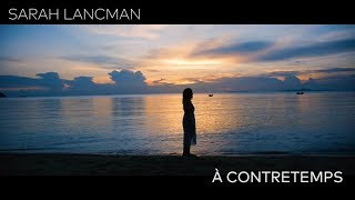 "Sarah Lancman - Teaser Video Album "" A contretemps """