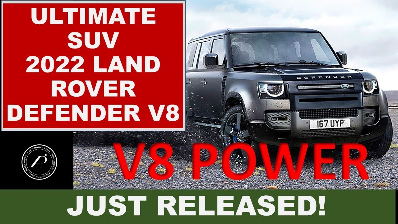 2022 V-8 POWERED DEFENDER IS THE ULTIMATE SUV