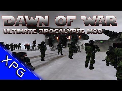 Dawn of War Ultimate Apocalypse Mod Major Update! Lets Play