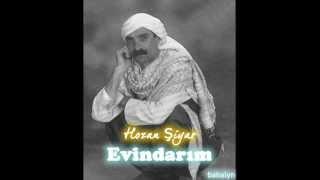 Hozan Şiyar - Evindarım - Şiyar farqini evindarım şiyar şerinamın albümü kürtçe damar