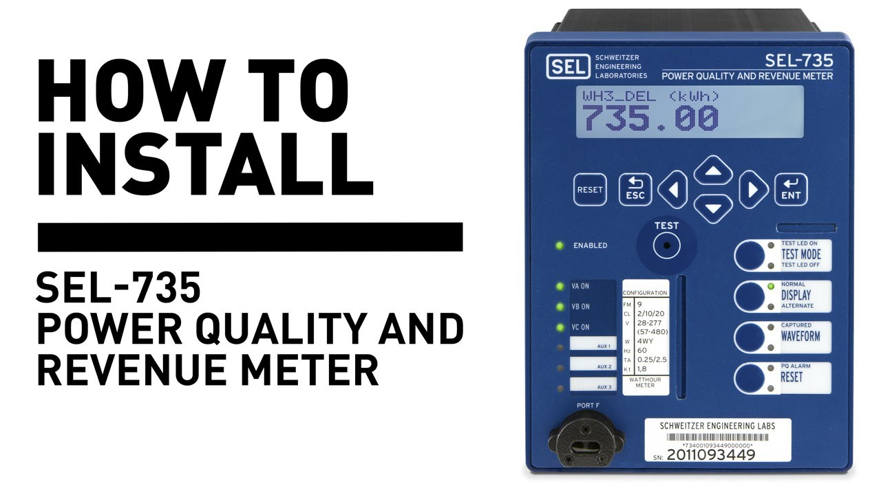 How To Install Sel-735 Power Quality And Revenue Meter