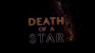 Тайны вселенной: Смерть Звезды | Secrets of the Universe: Death of the Star. Документальный