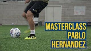 PASSING LIKE PABLO - THE HERNANDEZ MASTERCLASS