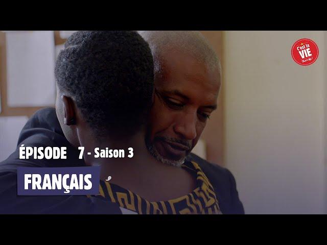 C'est la vie ! - Saison 3 - Episode 7
