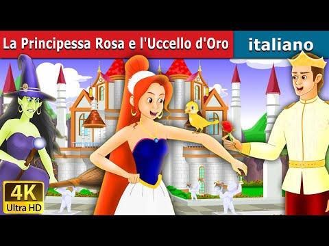 La Principessa Rosa e l'Uccello d'Oro | Storie Per Bambini | Favole Per Bambini | Fiabe Italiane