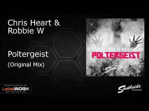Chris Heart & Robbie W - Poltergeist [Southside Recordings]