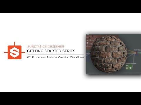 Substance Designer Getting Started: 02 - Procedural Material Creation Workflows