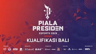 PIALA PRESIDEN ESPORTS 2019 - FINAL KUALIFIKASI REGIONAL BALI