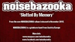 NOISEBAZOOKA slotted by memory (grindcore)