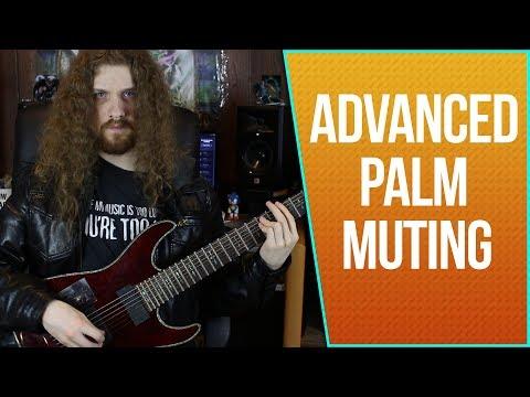 Advanced Palm Muting Concepts - Modern Metal Rhythm Guitar, Lesson 4