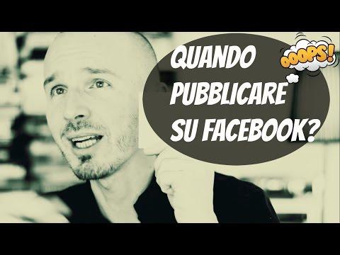 Quando Pubblicare su Facebook?