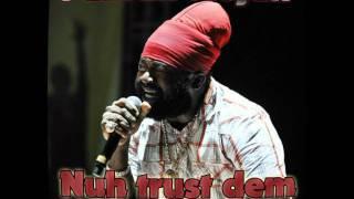 Fantan Mojah - Nuh trust dem (GMC RMX) [Ragga Jungle DnB]