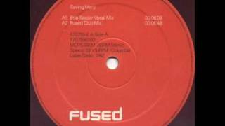 Fused Saving Mary Bob Sinclar Vocal Mix