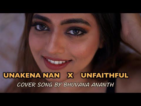Unakena nan | unfaithful | mashup | karaoke singing by Bhuvana Ananth