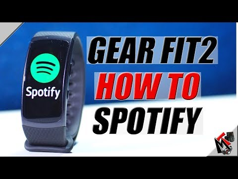 Using SPOTIFY on Samsung GEAR FIT 2- [2018] Mp3