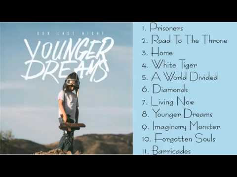 Our Last Night - Younger Dreams (Full Album) (2015)