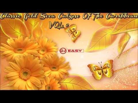Classic Gold Soca Calypso Of The Caribbean Of All Times vol 2● djeasy●