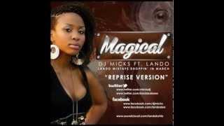 Dj Micks ft Lando - Magical (Reprise version)