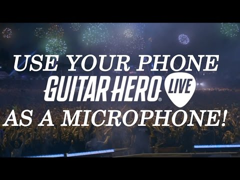 Guitar Hero Live Vocals News  Use Your Smartphone As A Microphone!
