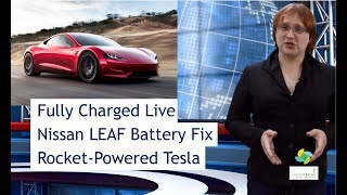 ecoTEC 53: Fully Charged Live, LEAF Battery Update, Rocket-Powered Roadster thumbnail