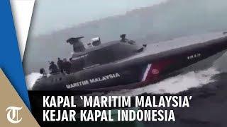 Gambar cover Video Kapal 'Maritim Malaysia' Kejar Kapal Indonesia di Laut Indonesia, Awak Kapal: NKRI Harga Mati!