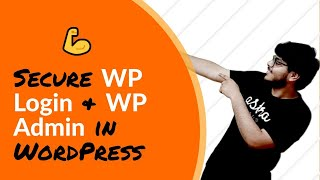 Secure WP Login and WP Admin in WordPress