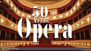 50 Most Beautiful Opera Arias & Ouvertures | Maria Callas, Luciano Pavarotti
