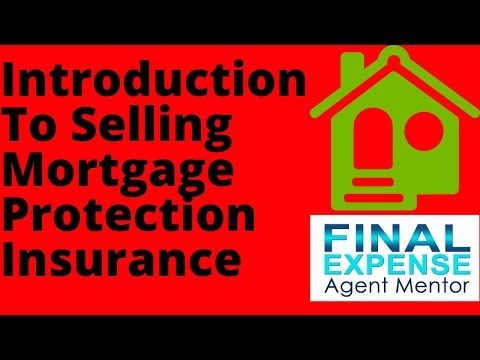 Selling Mortgage Protection Insurance - An Introduction