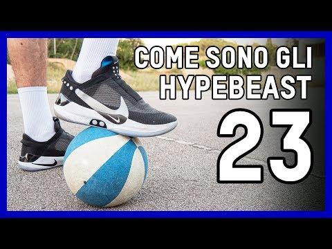 COME SONO GLI HYPEBEAST - EPISODIO 23