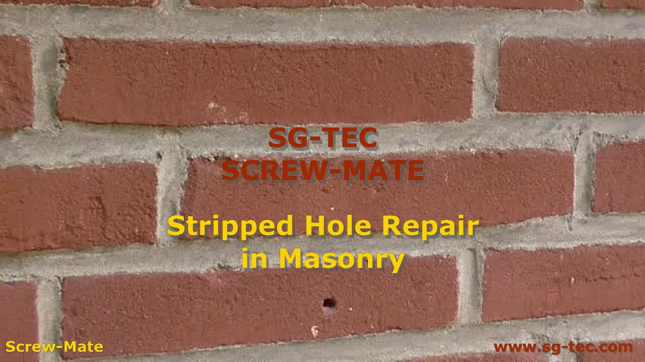 Stripped Hole In Masonry Youtube