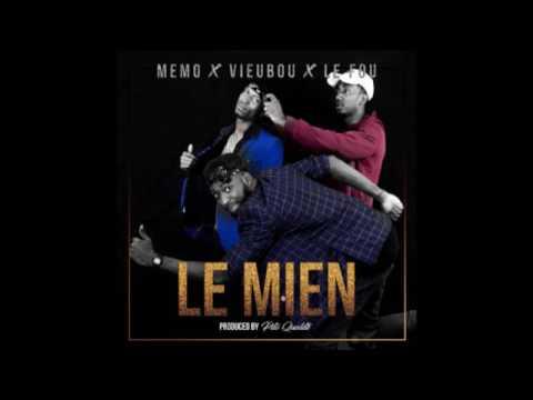 Viebou Loup x Memo All Star x Le Fou - Le Mien (Son officiel)