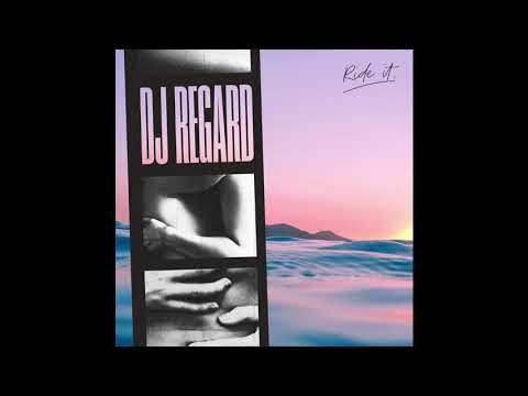 DJ Regard - Ride It (Ben Rainey & Ryan Nichols Remix) [Extended Mix]