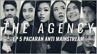 Pacaran Anti Mainstream | The Agency - Episode 5 thumbnail