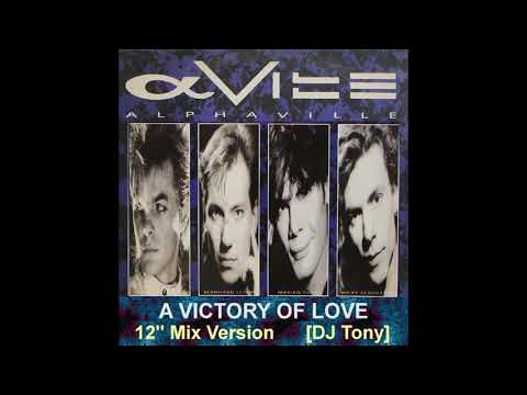 Alphaville  A Victory of Love 12 Mix Version  DJ Tony