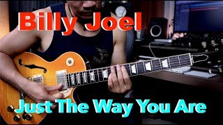 (Billy Joel) Just The Way You Are - Guitar cover by Vinai T