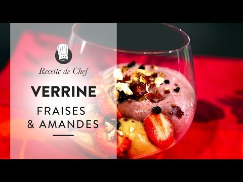 Dessert De Chef Une Recette étoilée De Verrine Fraises