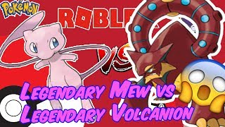 The Legendary Mew vs Legendary Volcanion - Roblox Pokemon Brick Bronze PvP Battle.
