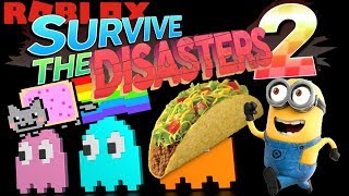 Roblox: Survive the Disasters 2 / Attack of the Nyan Cat, Minions, and Raining Tacos! 🌮