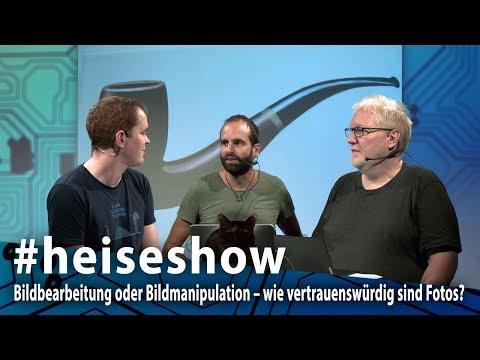 #heiseshow: Bildbearbeitung oder Bildmanipulation – wie vertrauenswürdig sind Fotos?