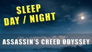 Assassin's Creed Odyssey how to sleep - Day Night