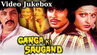 Ganga Ki Saugand - All Songs - Amitabh Bachchan - Rekha - Mohd Rafi - Asha Bhosle - Kishore Kumar