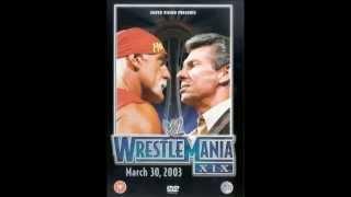 WWE Wrestlemania XIX - Hulk Hogan Vs. Vince McMahon promo theme.
