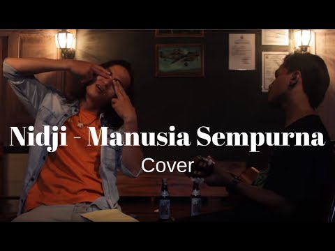 Nidji - Manusia Sempurna cover by Odie & Andre
