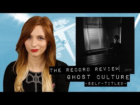 Ghost Culture [self-titled] (The Record Review) mp3