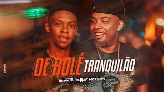 De Rol Tranquil O Nathan Mc e Mc Th DJ EMANUEL OLIVEIRA Clipe Oficial.mp3
